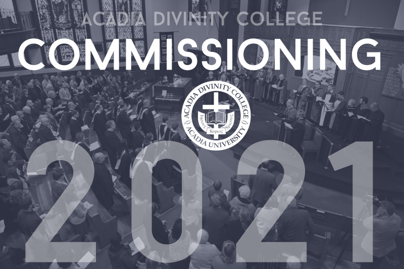 Acadia Divinity College 2021 Commissioning Service